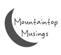 Mountaintop Musings